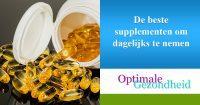 De beste supplementen om dagelijks te nemen