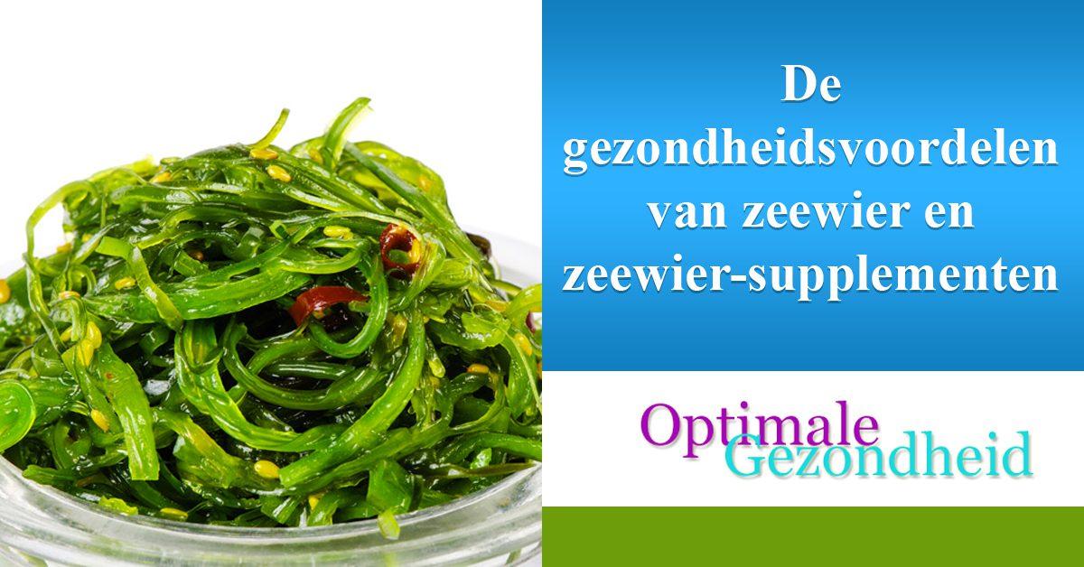 De gezondheidsvoordelen van zeewier en zeewier-supplementen