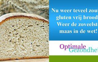 Nu weer teveel zout in gluten vrij brood Weer de zoveelste maas in de wet!