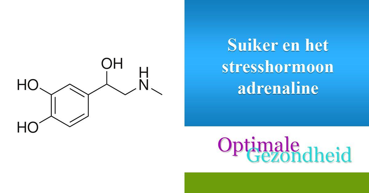 Suiker en het stresshormoon adrenaline