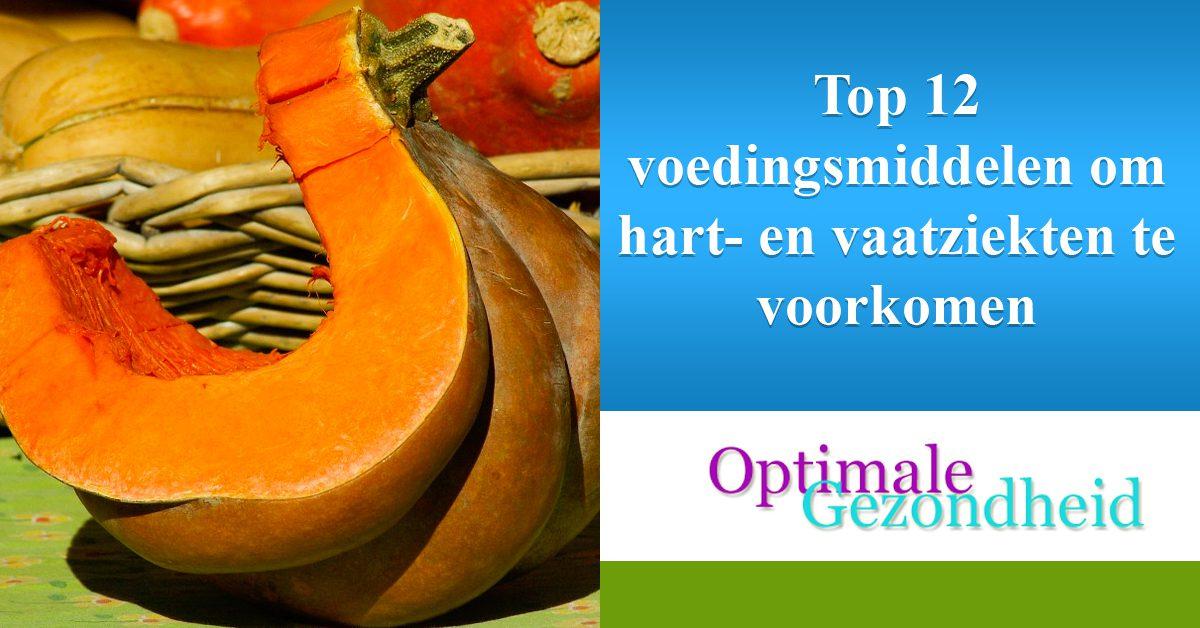 Top 12 voedingsmiddelen om hart- en vaatziekten te voorkomen