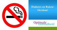 Diabetes en Roken Oerdom!