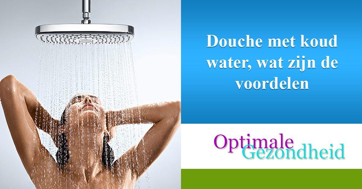 Douche met koud water, wat zijn de voordelen