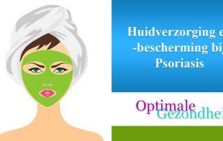 Huidverzorging en -bescherming bij Psoriasis