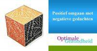 Positief omgaan met negatieve gedachten