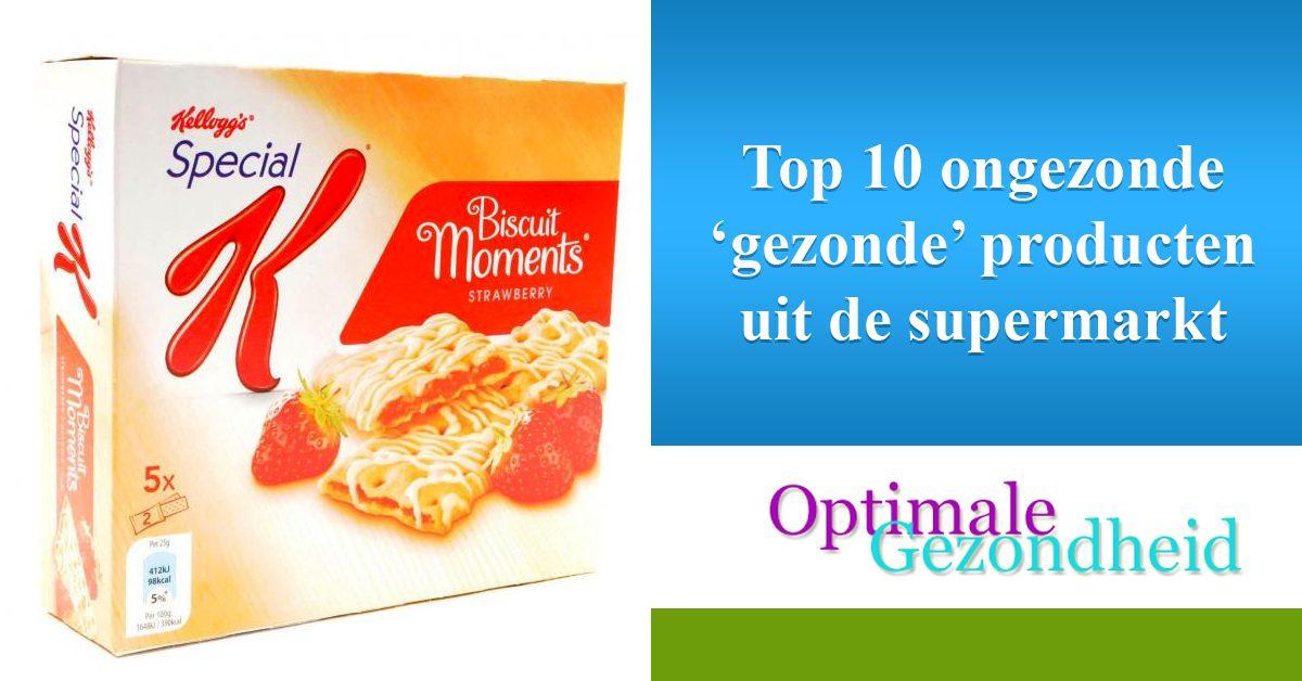 Top 10 ongezonde 'gezonde' producten uit de supermarkt