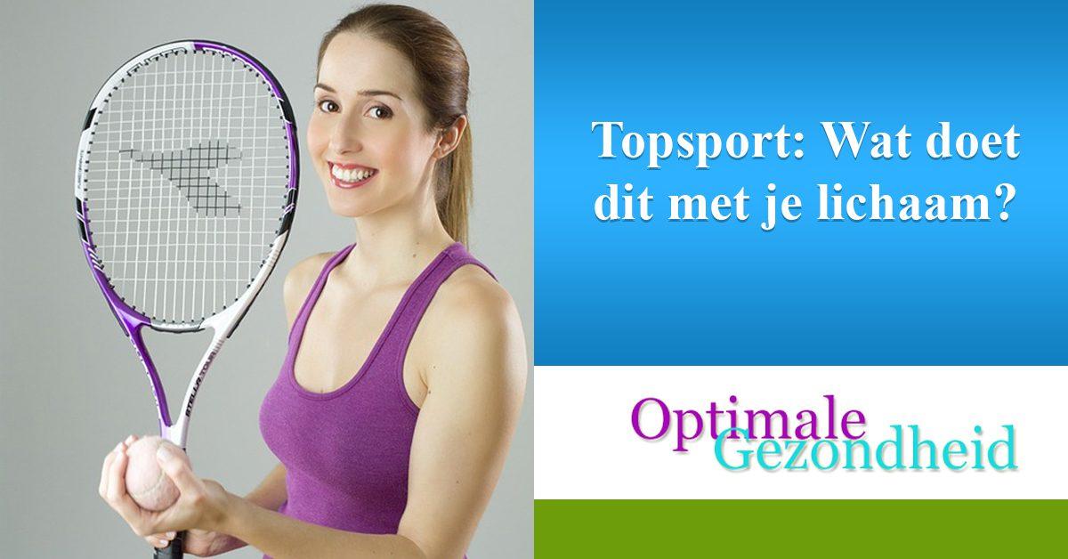 Topsport Wat doet dit met je lichaam