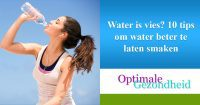 Water is vies 10 tips om water beter te laten smaken