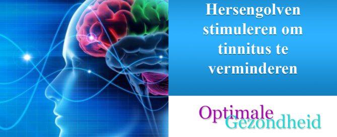 Hersengolven stimuleren om tinnitus te verminderen