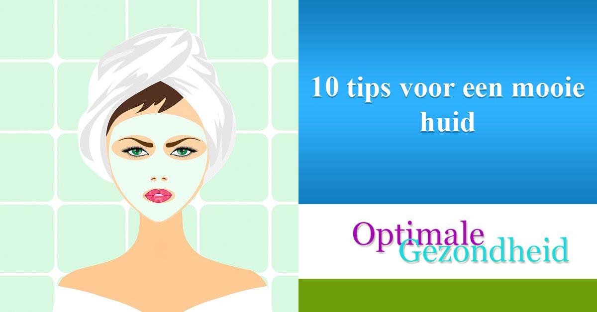 10 tips voor een mooie huid