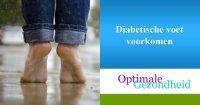 Diabetische voet voorkomen