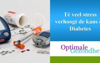 Té veel stress verhoogt de kans op Diabetes
