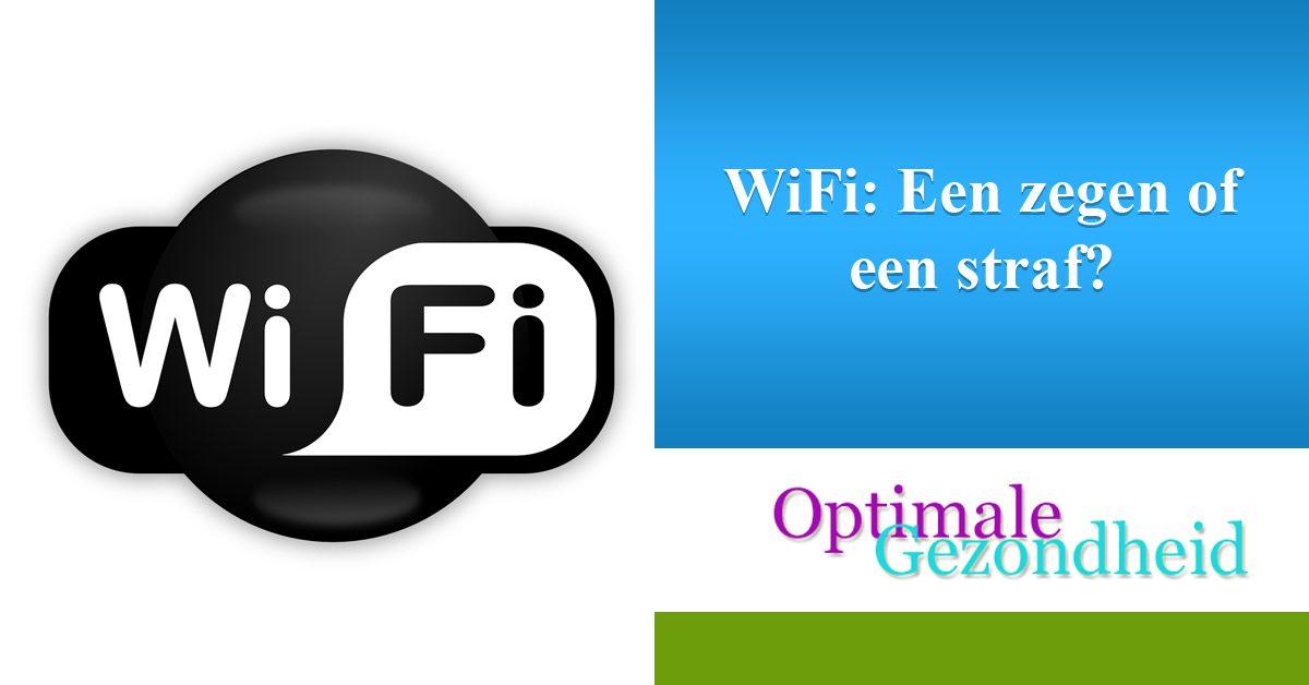 WiFi Een zegen of een straf