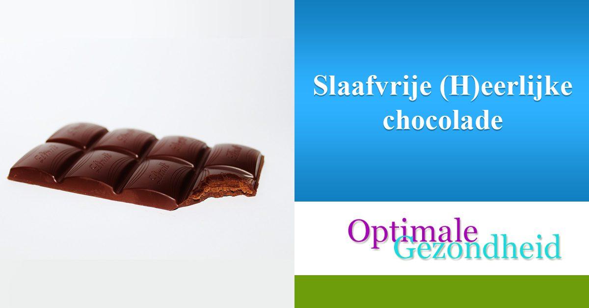Slaafvrije (H)eerlijke chocolade