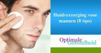 Huidverzorging voor mannen (8 tips)
