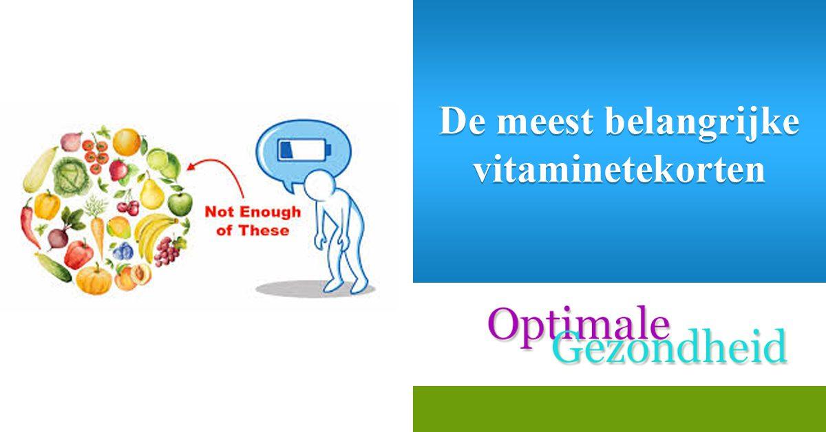 De meest belangrijke vitaminetekorten