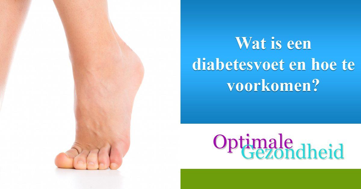 Wat is een diabetesvoet en hoe te voorkomen