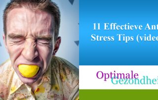 11 Effectieve Anti Stress Tips (video)