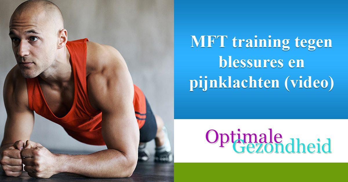 MFT training tegen blessures en pijnklachten (video)