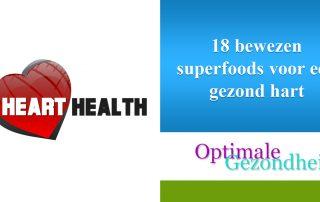 18 bewezen superfoods voor een gezond hart