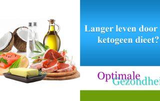 Langer leven door het ketogeen dieet