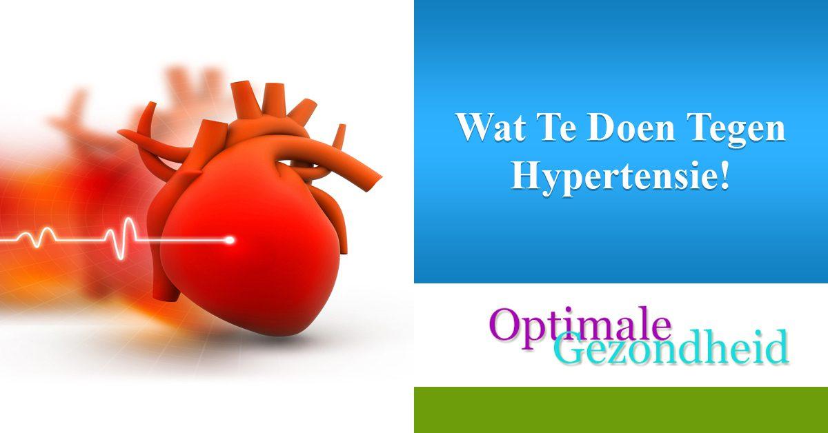 Wat Te Doen Tegen Hypertensie!