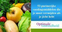 53 purinerijke voedingsmiddelen die je moet vermijden als je jicht hebt