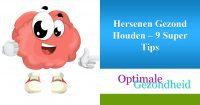 Hersenen Gezond Houden – 9 Super Tips