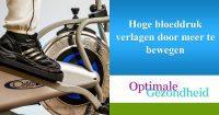 Hoge bloeddruk verlagen door meer te bewegen