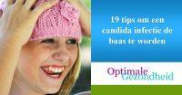 19 tips om een candida infectie de baas te worden