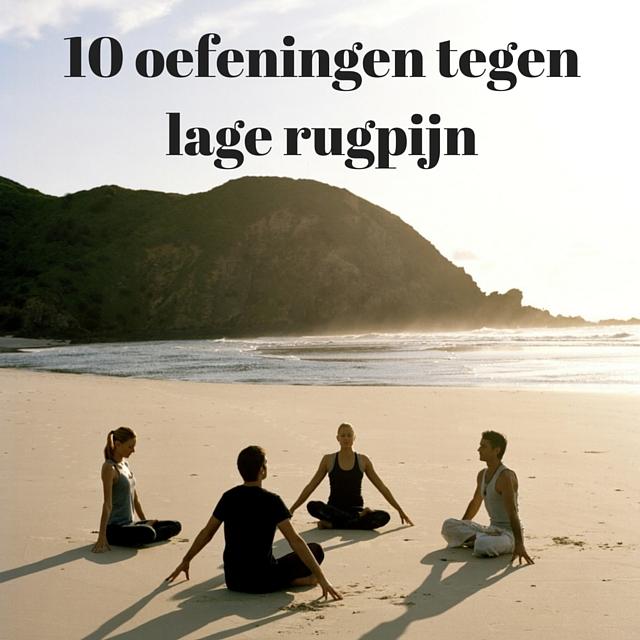 Genoeg 10 Effectieve oefeningen tegen lage rugpijn - OptimaleGezondheid.com JU95