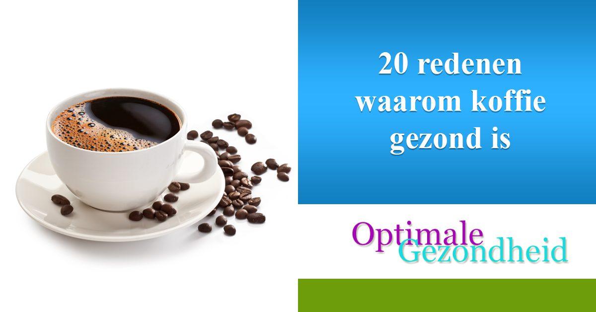 20 redenen waarom koffie gezond is