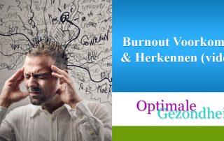 Burnout Voorkomen & Herkennen (video)