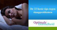 De 32 beste tips tegen slaapproblemen