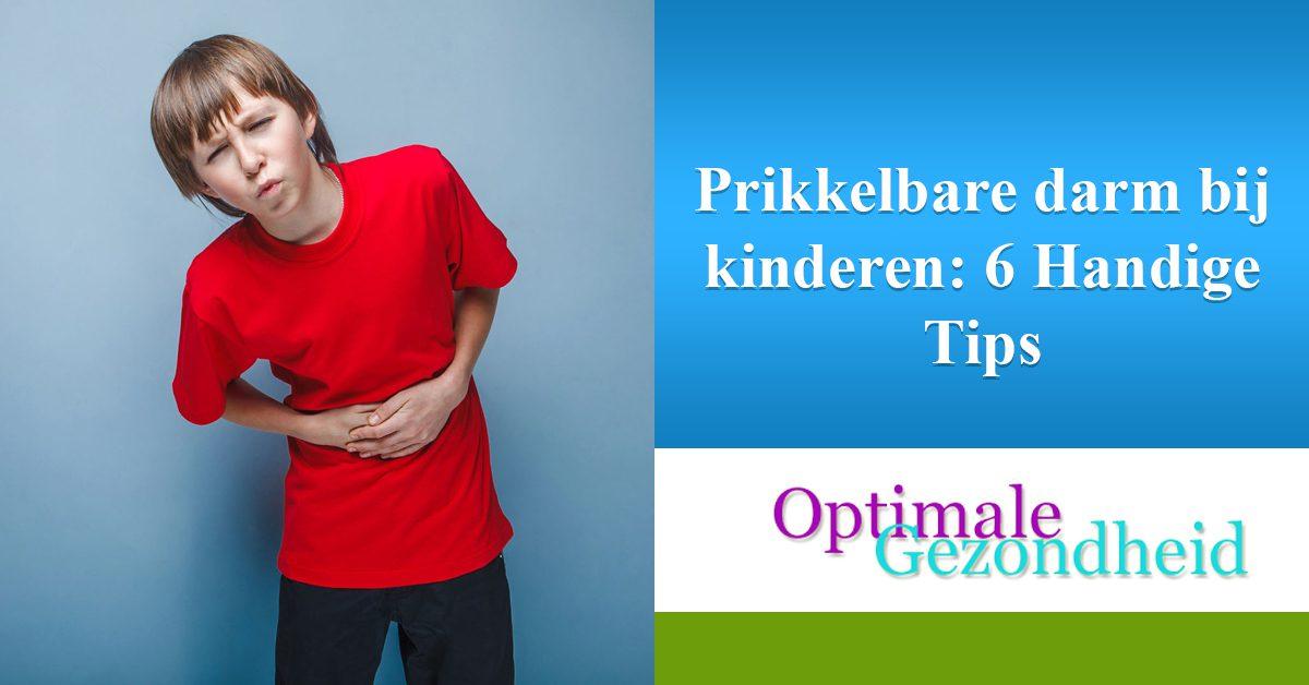 prikkelbare darm bij kinderen: 6 handige tips
