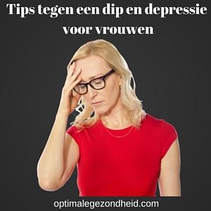 Tips tegen een dip en depressie voor vrouwen