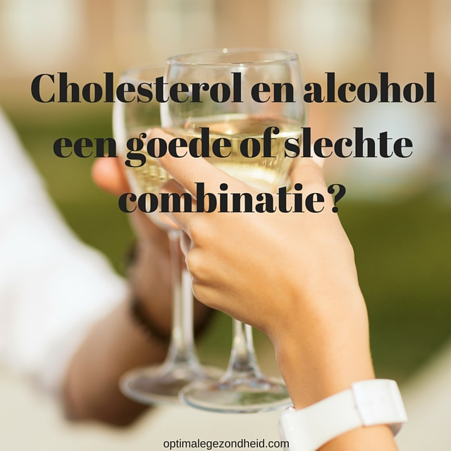 hoog cholesterol alcohol