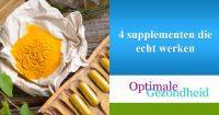 4 supplementen die echt werken