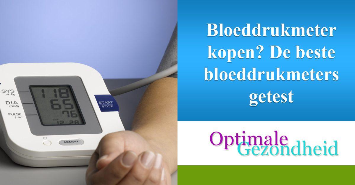 Bloeddrukmeter kopen De beste bloeddrukmeters getest