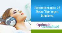 Hypnotherapie 33 Beste Tips tegen Klachten