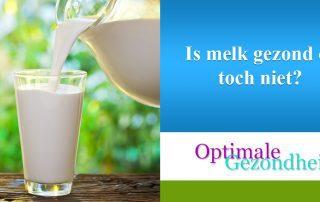 Is melk gezond of toch niet