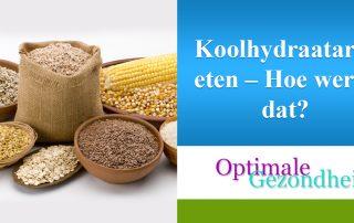 Koolhydraatarm eten – Hoe werkt dat