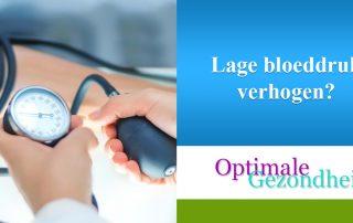 Lage bloeddruk verhogen