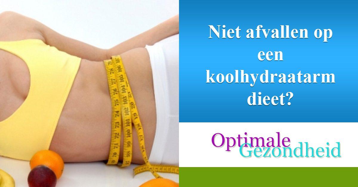 Niet afvallen op een koolhydraatarm dieet