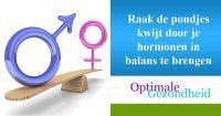 Raak de pondjes kwijt door je hormonen in balans te brengen