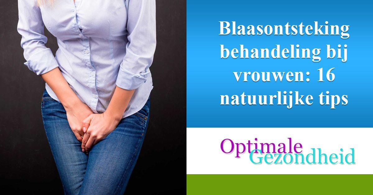 Blaasontsteking Behandeling Bij Vrouwen 16 Natuurlijke Tips