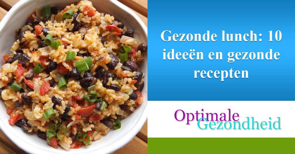 Vaak Gezonde lunch: 10 ideeën en gezonde recepten - OptimaleGezondheid.com &AY24
