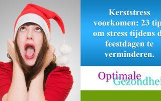 Kerststress voorkomen 23 tips om stress tijdens de feestdagen te verminderen.