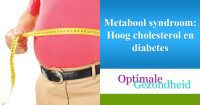 Metabool syndroom Hoog cholesterol en diabetes