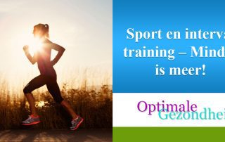 Sport en interval training – Minder is meer!